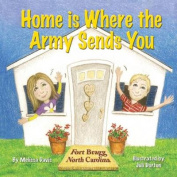 Home Is Where the Army Sends You