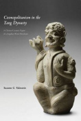 Cosmopolitanism in the Tang Dynasty