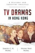 TV Dramas in Hong Kong