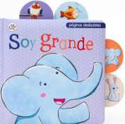 Soy Grande (Little Learners) [Board book]