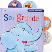 Soy Grande (Little Learners) [Board book]
