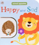 Happy and Sad (Little Learners) [Board book]