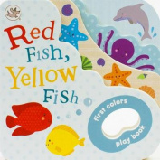 Red Fish, Yellow Fish