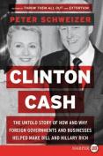 Clinton Cash [Large Print]