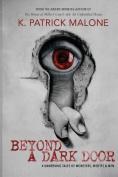 Beyond a Dark Door