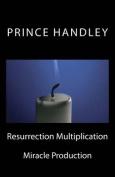 Resurrection Multiplication