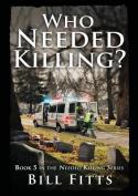 Who Needed Killing?