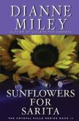 Sunflowers for Sarita
