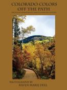 Colorado Colors: Off the Path