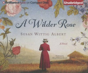 A Wilder Rose [Audio]
