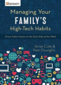 Managing Your Family's High-Tech Habits