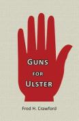 Guns for Ulster