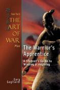Sun Tzu's the Art of War Plus the Warrior's Apprentice