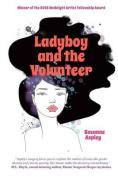 Ladyboy and the Volunteer