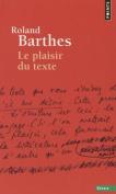 Plaisir Du Texte (Le)
