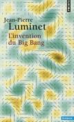 Invention Du Big Bang(l') [FRE]