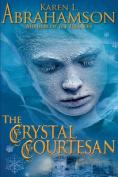 The Crystal Courtesan