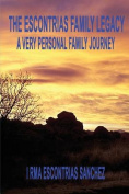The Escontrias Family Legacy
