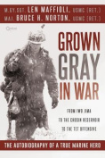 Grown Gray in War