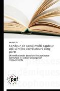 Sondeur de Canal Multi-Capteur Utilisant Les Correlateurs Cinq-Ports [FRE]