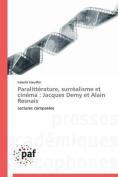 Paralitterature, Surrealisme Et Cinema [FRE]