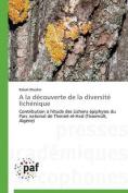 a la Decouverte de La Diversite Lichenique [FRE]