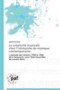 La Creativite Musicale Chez L Interprete de Musique Contemporaine  [FRE]