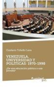 Venezuela, Universidad y Politicas [Spanish]