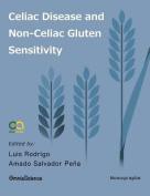 Celiac Disease and Non-Celiac Gluten Sensitivity