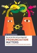 Pronunciation Matters