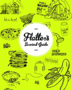 Flatter's Survival Guide