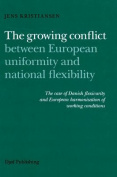 The Growing Conflict Between European Uniformity and National Flexibility