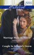 Historical Duo/Marriage Made in Money/Caught in Scandal's Storm