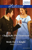 Historical Duo/Chosen by the Lieutenant/Bride for A Knight