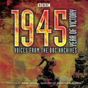 1945: Year of Victory [Audio]