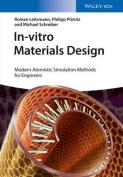 In-Vitro Materials Design