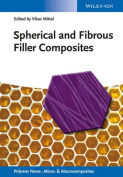Spherical and Fibrous Filler Composites