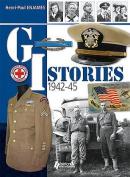 GI Stories: 1942-1945