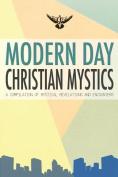 Modern Day Christian Mystics