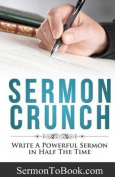 Sermon Crunch