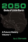 2050: Gods of Little Earth