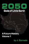 2050: Gods of Little Earth