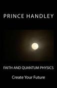 Faith and Quantum Physics