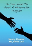 So You Want to Start a Mentorship Program