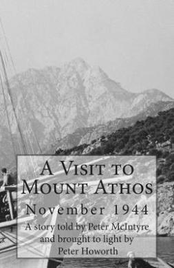 A Visit to Mount Athos Download Epub
