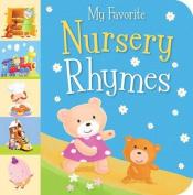 My Favorite Nursery Rhymes [Board Book]