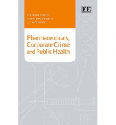 Pharmaceuticals, Corporate Crime and Public Health