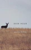 Deer Hour