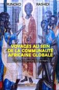 Voyages Au Sein de La Communaute Africaine Globale [FRE]