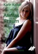 Alicias Traum